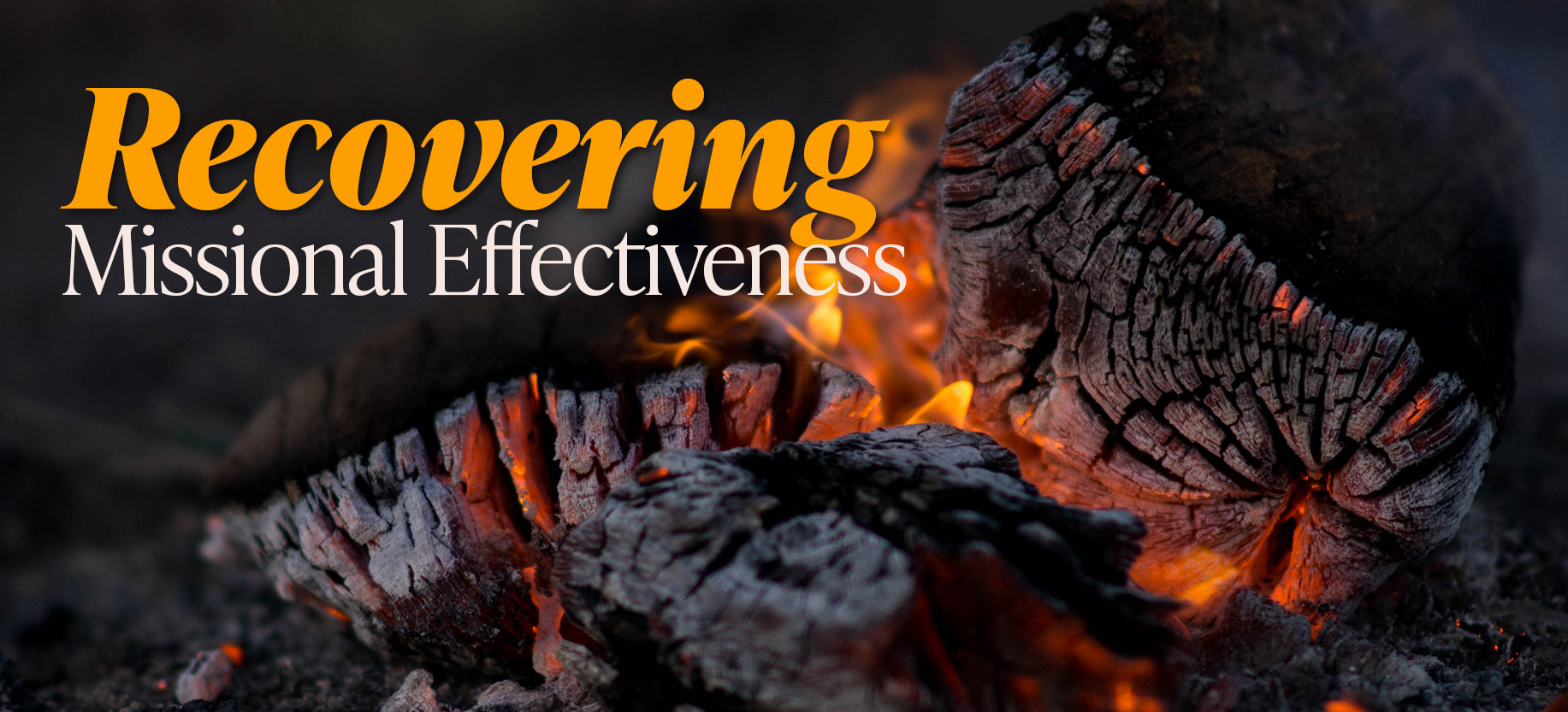 Recovering Missional Effectiveness